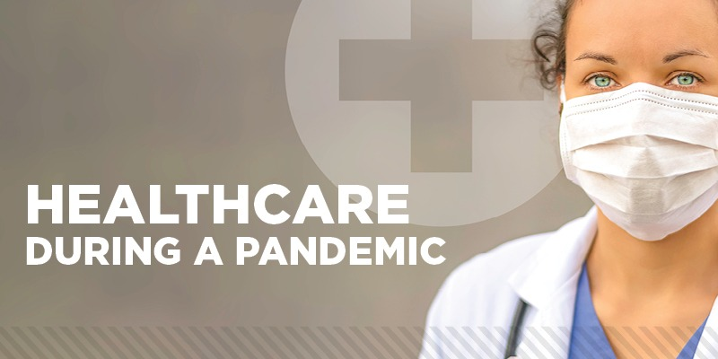 Healthcare during pandemic