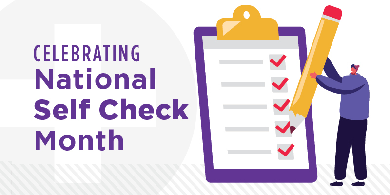 Early Detection Saves Lives – 5 Questions for National Self-Check Month